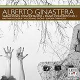 Variaciones Concertantes & Piano Concerto No 1