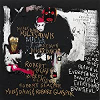 Everything's Beautiful [Explicit]