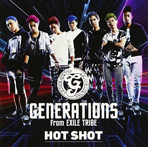 HOT SHOT (CD+DVD) - GENERATIONS from EXILE TRIBE