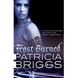 Frost Burned: Mercy Thompson: Book 7