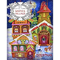 Nice Little Town - Christmas, Santa's Village: Adult Coloring Book (Stress Relieving Coloring Pages, Coloring Book for Relaxation)