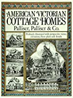 American Victorian Cottage Homes