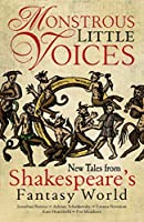 Monstrous Little Voices: New Tales Shakespeare's Fantasy World (1)