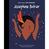 Josephine Baker (Little People, Big Dreams): Volume 16