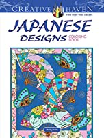 Creative Haven Japanese Designs Coloring Book (Adult Coloring)