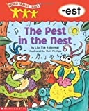 The Pest in the Nest (Word Family Tales)
