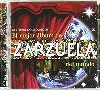 El Mejor Album De Zarzuelas