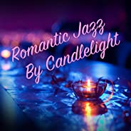 Romantic Jazz By Candlelight