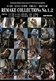 REMAKECOLLECTIONs No.1,2 [DVD]