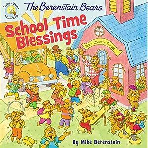 The Berenstain Bears School Time Blessings (Berenstain Bears Living Lights)