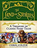 The Land of Stories: A Treasury of Classic Fairy Tales 画像