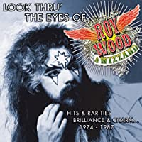 Look Thru the Eyes of Roy Wood & Wizzard: Hits