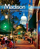 Madison: Photography by Brent Nicastro