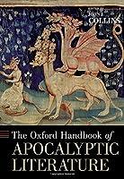 The Oxford Handbook of Apocalyptic Literature (Oxford Handbooks)