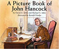 A Picture Book of John Hancock (Picture Book Biography)