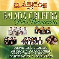 Clasicos De La Balada Grupera Del Recuerdo