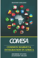 COMESA: COMMON MARKET AND INTEGRATION IN AFRICA: MEMBER STATES-ECONOMY-TRADE ペーパーバック