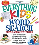 The Everything Kids' Word Search Puzzle and Activity Book: Solve clever clues and hunt for hidden words in 100 mind-bending puzzles (Everything® Kids)