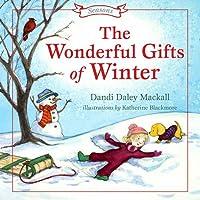 Wonderful Gifts of Winter (Seasons Series)