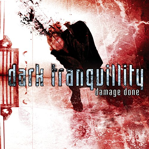 Damage Done / Dark Tranquillity