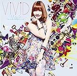 TVアニメーション「ブラッドラッド」オープニングテーマ『ViViD』