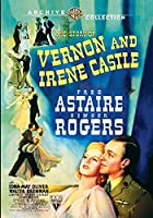 The Story of Vernon and Irene Castle [DVD]