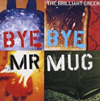 Bye Bye Mr.Mug