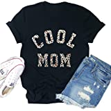 Cool Mom Shirt for Women Leopard Mama Short Sleeve Casual Mother's Day Shirt for Mom Gift