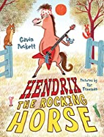Hendrix the Rocking Horse: Fables from the Stables Book 2 by Gavin Puckett(2018-05-15)