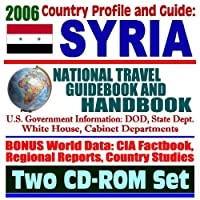 2006 Country Profile and Guide to Syria: National Travel Guidebook and Handbook ? Terrorism Sanctions Lebanese PM al-Hariri Assassination (Two CD-ROM Set)【洋書】 [並行輸入品]