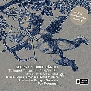 Handel: 'Tu fedel? Tu costante? HWV 171a and other italian cantatas