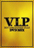 V.I.P.-HOT R&B/HIPHOP TRAX-DVD MIX