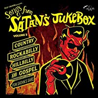 Songs from Satan's Jukebox Volume 2 [Analog]