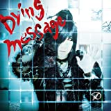 Dying message(初回限定盤A)(DVD付)
