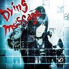 Dying message(初回限定盤A)(DVD付)(在庫あり。)