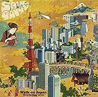 Walk On Japan: Everlasting Loves by SOUL GAUGE (2015-05-13)
