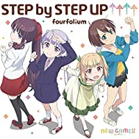 TVアニメ「 NEW GAME!! 」オープニングテーマ「STEP by STEP UP↑↑↑↑」
