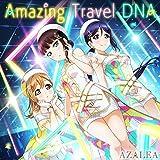 スマートフォン向けアプリ『ラブライブ! スクールアイドルフェスティバル』コラボシングル「Amazing Travel DNA」 AZALEA