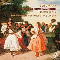 カール・ゴルトマルク : 交響曲 第1番 「田舎の婚礼」 op.26 | 交響曲 第2番 変ホ長調 op.35 (Goldmark : Rustic Wedding Symphony | Symphony No.2 / Singapore Symphony Orchestra , Lan Shui) [SACD Hybrid] [輸入盤]