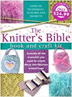 The Knitters Bible Book: Book and Craft Kit