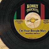 I'm Your Boogie Man (私的モード録音盤(傑作選))