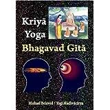 Kriya Yoga Bhagavad Gita (Commentaries)