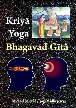 Kriya Yoga Bhagavad Gita by [Beloved, Michael]