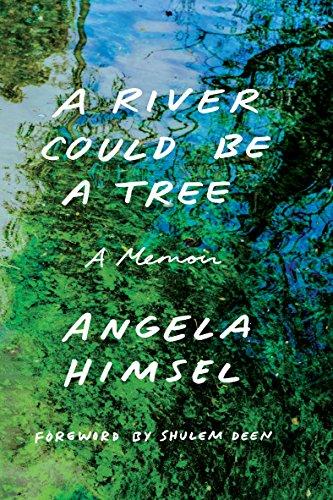 A River Could Be a Tree: A Mem...