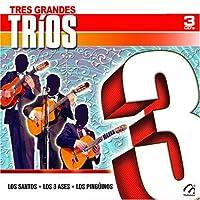 Tres Grandes Trios