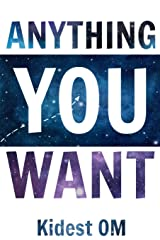 Anything You Want ペーパーバック