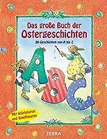 Das grosse Buch der Ostergeschichten: Mit Wuerfelspiel und Spielfiguren