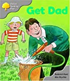 Oxford Reading Tree: Stage 1: More First Words A: Get Dad
