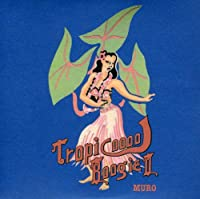Tropicool Boogie II (2012 Remaster)