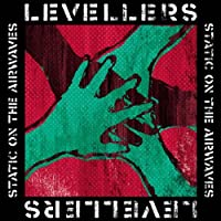 Static On The Airwaves by Levellers